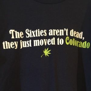 The Sixties aren't Dead, They moved to Colorado